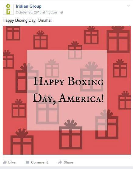Case in point: Just because your entire office watches Downton Abbey, doesn't mean your audience knows what Boxing Day is.